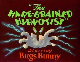 The Hare Brained Hypnotist, 1942