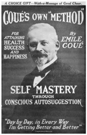 Self Mastery Through Conscious Autosuggestion by Emile Coue 1922