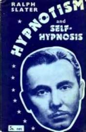 Ralph Slater Hypnotism and Self Hypnotism, 1950