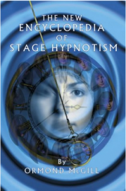 The New Encyclopedia of Stage Hypnosis, Ormond McGill