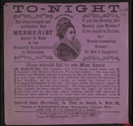 "A poster reading ""To-night. The acknowledged and undisputed star mesmerist ... None should fail to see Miss Annie De Montford"""
